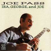 CD - Joe Pass - Ira, George, And Joe