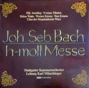 Double LP - Johann Sebastian Bach - Elly Ameling · Yvonne Minton · Helen Watts · Werner Krenn · Tom Krause , Wi - H-moll Messe - Gatefold Cover
