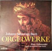 LP - Bach , Hans Vollenweider - Orgelwerke