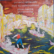 LP-Box - Johann Strauss Jr. - Eine Nacht in Venedig - Egy éj velencében - Hardcoverbox + booklet