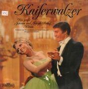 Double LP - Johann Strauss Sr. , Johann Strauss Jr. Und Josef Strauß - Kaiserwalzer