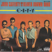 7inch Vinyl Single - John Cafferty And The Beaver Brown Band - C-I-T-Y