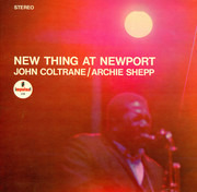 LP - John Coltrane / Archie Shepp - New Thing At Newport - Red/Black Labels, Gatefold