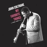 Double LP - John Coltrane - My Favorite Things - THE STEREO & MONO ORIGINAL VERSIONS