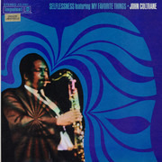 LP - John Coltrane - Selflessness Featuring My Favorite Things - Gatefold