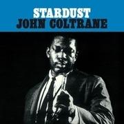 LP - John Coltrane - Stardust - 180 GRAM