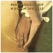 CD - John Mellencamp - Human Wheels