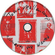 CD - John Cougar Mellencamp - Whenever We Wanted