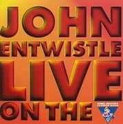 CD - John Entwistle - King Biscuit Flower Hour Presents In Concert