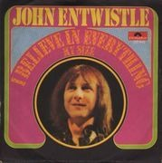 7inch Vinyl Single - John Entwistle - I Believe In Everything / My Size - Original German