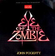 12inch Vinyl Single - John Fogerty - Eye Of The Zombie - red vinyl
