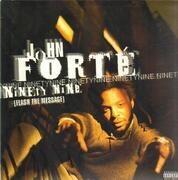 12inch Vinyl Single - John Forte - Ninety Nine (Flash The Message)