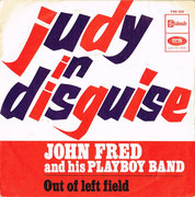 7inch Vinyl Single - John Fred & His Playboy Band - Judy In Disguise