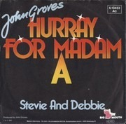 7inch Vinyl Single - John Groves - Hurray For A Madam A