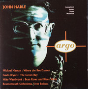 CD - John Harle - Michael Nyman: Where The Bees Dance / Gavin Bryars: The Green Ray / Mike Westbrook: Bean Rows And Blues Shots