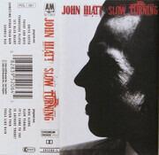 MC - John Hiatt - Slow Turning - Still Sealed.