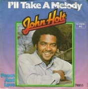 7inch Vinyl Single - John Holt - I'll Take A Melody