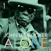 LP - John Lee Hooker - Alone Vol.1