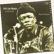 Double LP - John Lee Hooker - Boom Boom:At His Best - 180GRAM // BEST OF