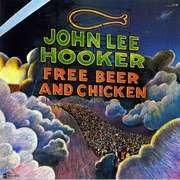 LP - John Lee Hooker - Free Beer And Chicken