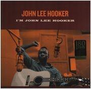 LP - John Lee Hooker - I'm John Lee Hooker - 180g / 2 Bonus Tracks