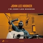 LP - John Lee Hooker - I'm John Lee Hooker - 180g / 2 Bonus Tracks / Ltd