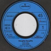 7inch Vinyl Single - John Parr - Naughty Naughty
