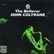CD - John Coltrane - The Believer