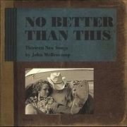 Double LP - John Cougar Mellencamp - No Better Than This