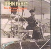 CD - John Fahey - Fare Forward Voyagers (Soldier's Choice)