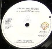 7inch Vinyl Single - John Fogerty - Eye Of The Zombie