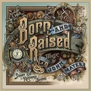 CD - John Mayer - Born and Raised