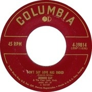 7inch Vinyl Single - Johnnie Ray - Don't Say Love Has Ended