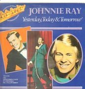 LP - Johnnie Ray - Yesterday, Today & Tomorrow