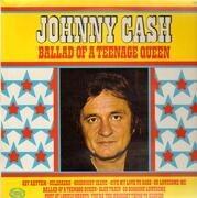 LP - Johnny Cash - Ballad Of A Teenage Queen