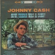 LP - Johnny Cash - Now, There Was A Song!