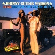 LP - Johnny Guitar Watson - Funk Beyond The Call Of Duty