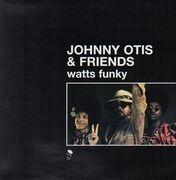Double LP - Johnny Otis & Friends - Watts Funky
