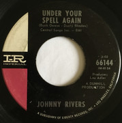 7inch Vinyl Single - Johnny Rivers - Under Your Spell Again