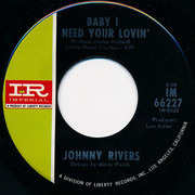 7inch Vinyl Single - Johnny Rivers - Baby I Need Your Lovin'