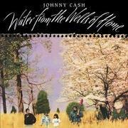 CD - Johnny Cash - WATER FROM THE WELLS OF HOME