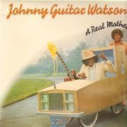 LP - Johnny Guitar Watson - A Real Mother