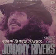 7inch Vinyl Single - Johnny Rivers - Blue Suede Shoes