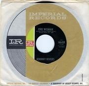 7inch Vinyl Single - Johnny Rivers - One Woman
