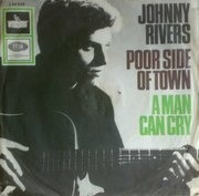 7inch Vinyl Single - Johnny Rivers - Poor Side Of Town / A Man Can Cry