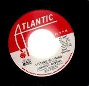 7inch Vinyl Single - Johnny Rivers - Sitting In Limbo