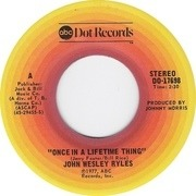 7inch Vinyl Single - John Wesley Ryles - Once In A Lifetime Thing