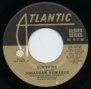 7inch Vinyl Single - Jonathan Edwards / Danny O'Keefe - Sunshine / Good Time Charlie's Got The Blues