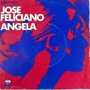 7inch Vinyl Single - José Feliciano - Angela