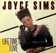 7inch Vinyl Single - Joyce Sims - Lifetime Love